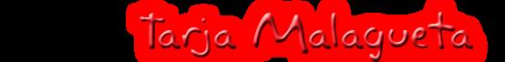 Tarja Malagueta