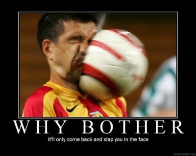 funny soccer. Demotivational Posters I found