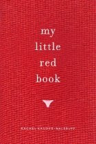 My Little Red Book edited by Rachel Kauder Nalebuff