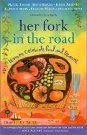 Her Fork in the Road edited by Lisa Bach