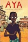 Aya by Marguerite Abouet and Clement Oubrerie