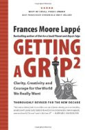 Getting a Grip 2 by Frances Moore Lappé
