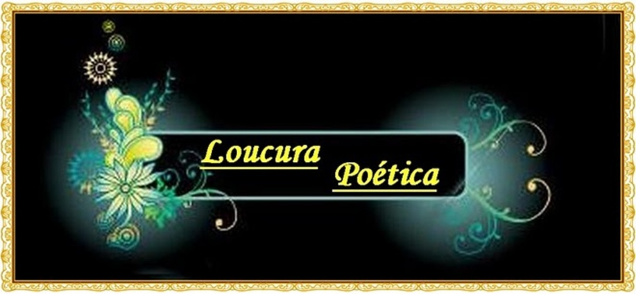 Loucura Poética