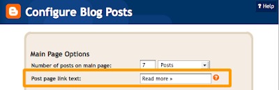 Jump breaks page link text can be changed via Blogger Layout  Page Elements  Edit Blog Posts