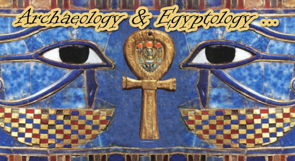 Archaeology and Egyptology