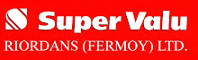 Riordan's SuperValu, Fermoy