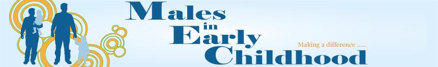 Males in Early Childhood