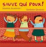 """"""" Sauve qui poux ! """""""