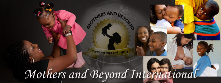 Welcome to Mothers and Beyond International Blog