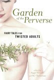Garden of the Perverse