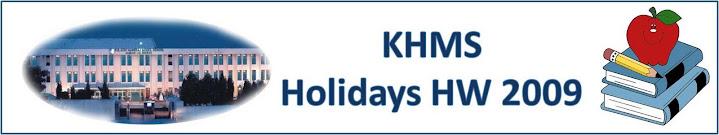 KHMS-Holidays HW 2009