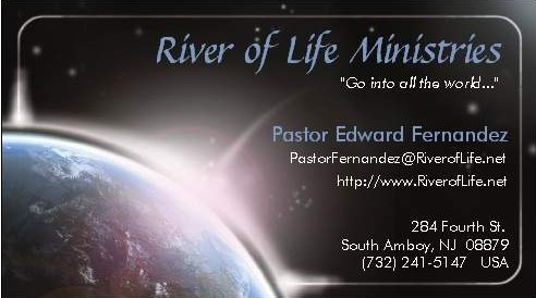 River of Life Ministries - Pastor Edward Fernandez