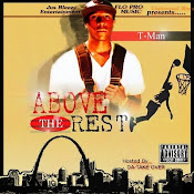 Da TakeOver Presents.....T-Man:Above The Rest