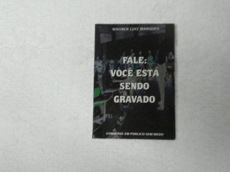 LIVRO - FALE: VOCÊ ESTÁ SENDO GRAVADO