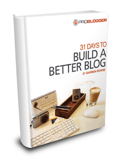 build a better blog 30 days by problogger
