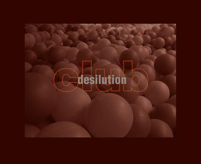 Desilution Club