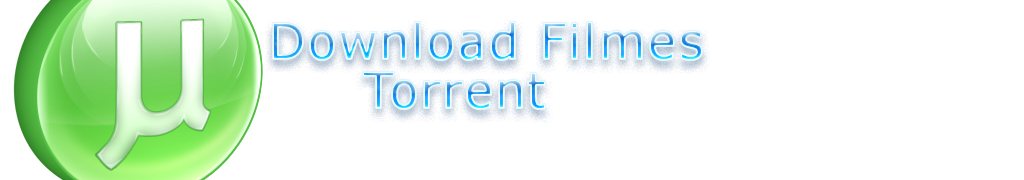 Download Filmes Torrent
