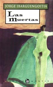 """Resultado de imagen para Las muertas"""": De Jorge Ibargüengoitia"""