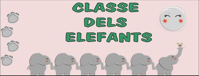 CLASSE DELS ELEFANTS