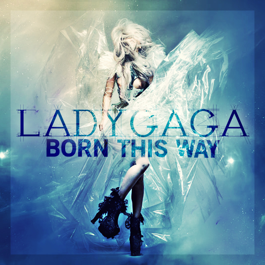 We hope for 2011 Lady Gaga CD: Born This Way, many have sought how to