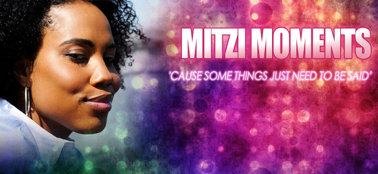 Mitzi Moments