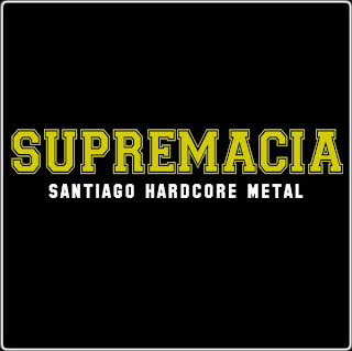 Album: Santiago Hardcore Metal EP Country: Chile Website: 1. Supremacia