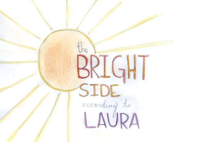 The Bright Side According to Laura