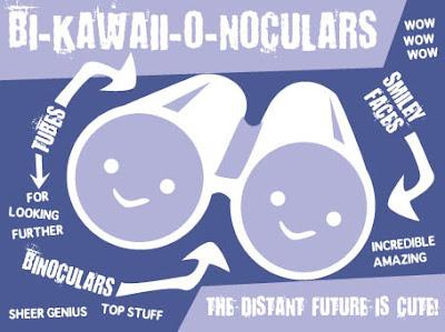 Bi-kawaii-o-noculars!