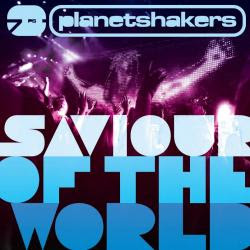 Gospel MP3 Download: Planetshakers - Saviour Of The World (