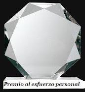 """CONCEDIDO A ESTE BLOG """"PREMIO AL ESFUERZO PERSONAL"""""""