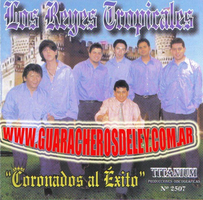 """"""" LOS REYES TROPICALES """""""