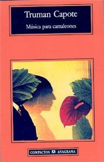 Música para Camaleones - Truman Capote