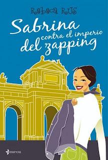 Sabrina contra el Imperio del Zapping - Rebeca Rus