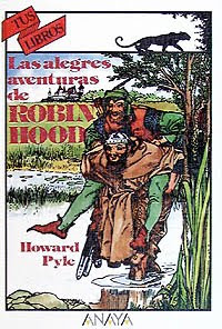 Las Alegres Aventuras de Robin Hood - Howard Pyle