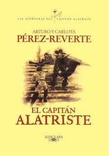 El Capitán Alatriste - Arturo Pérez-Reverte