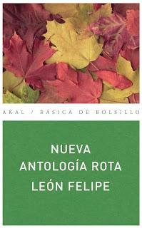 Nueva Antología Rota - León Felipe