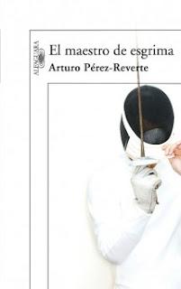 El Maestro de Esgrima - Arturo Pérez-Reverte