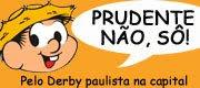 Prudente/MS NÃO!