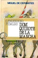 Dom Quixote de La Mancha – Miguel de Cervantes