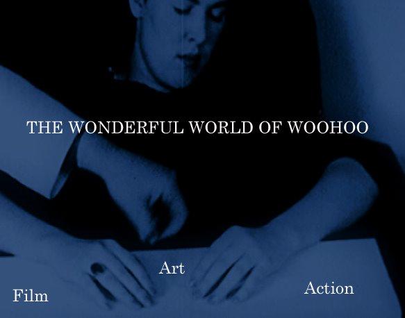 Wonderful World of Woohoo