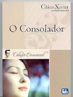 O Consolador - Emmanuel, Francisco Cândido Xavier