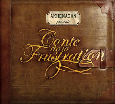 Akhenaton Conte De La Frustration