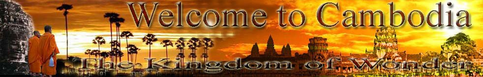 Welcome to Cambodia ::The Kingdom of Wonder