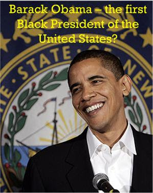 Barack Obama U.S. first black President