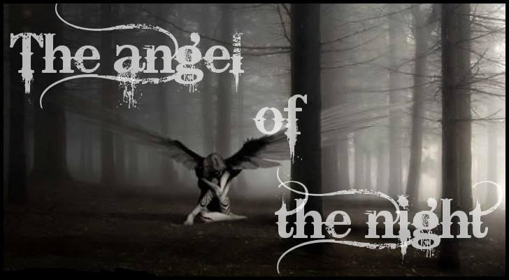 ★*☆   Angel of the night  ☆*★