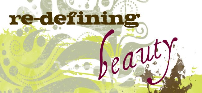 re-defining beauty