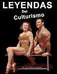 LEYENDAS DEL CULTURISMO