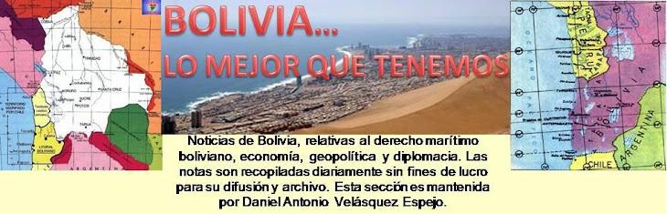 BOLIVIA... LO MEJOR QUE TENEMOS