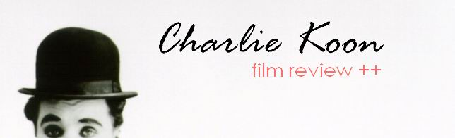 Charlie Koon Film Review List
