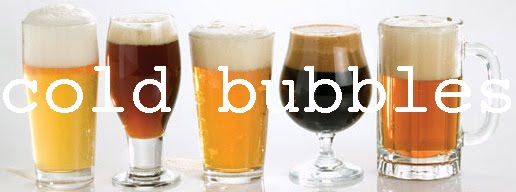 Cold Bubbles - A Beer Blog